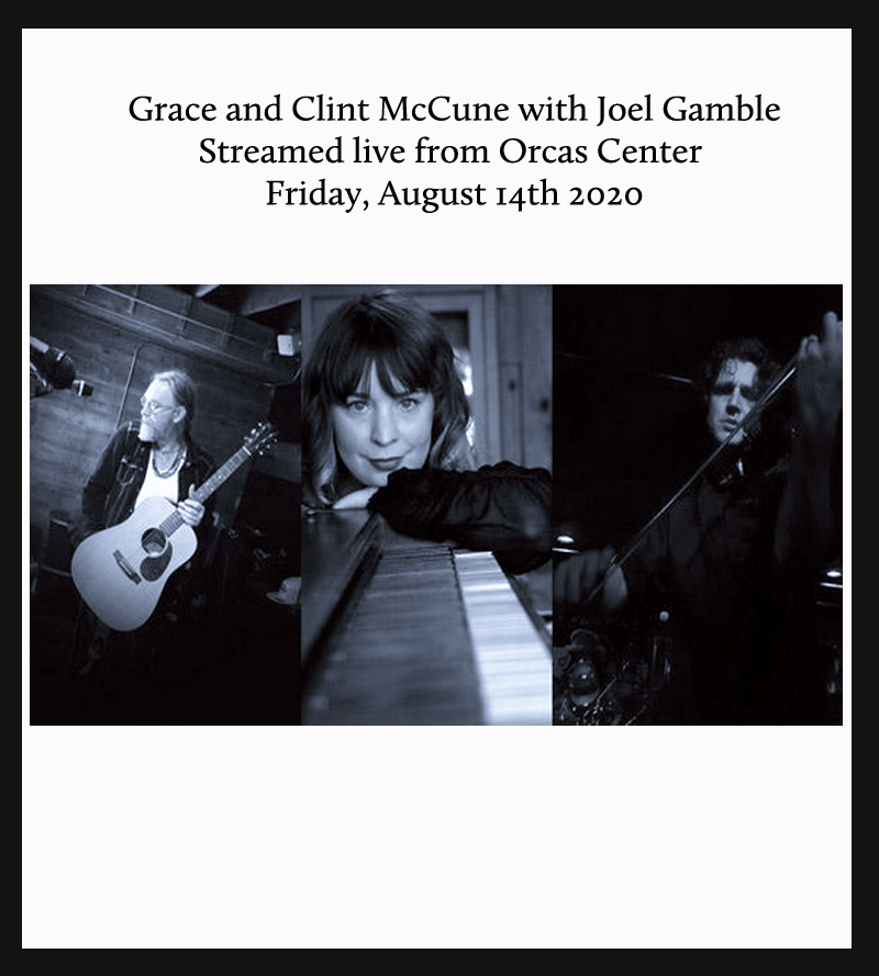 Archive #15 – Grace and Clint McCune with Joel Gamble